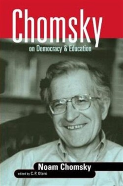Chomsky on Democracy and Education