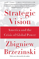 Strategic Vision America and the Crisis of Global Power