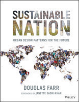 Sustainable Nation Urban Design Patterns for the Future