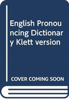 English Pronouncing Dictionary Klett version