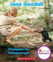 Jane Goodall: Champion for Chimpanzees (Rookie Biographies)