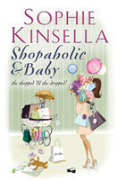 Shopaholic & Baby (Shopaholic Book 5)