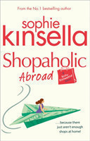 Shopaholic Abroad (Shopaholic Book 2)