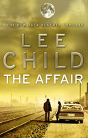 The The Affair (Jack Reacher 16)