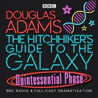 The Hitchhiker's Guide To The Galaxy Quintessential Phase