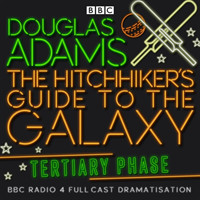 The Hitchhiker's Guide To The Galaxy Tertiary Phase
