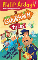 Grubtown Tales: Splash, Crash and Loads of Cash