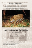 Adventurous Business in Costa Rica Orpersistence Pays