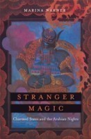 Stranger Magic Charmed States and the Arabian Nights
