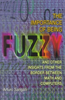 Importance of Being Fuzzy