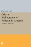 Critical Bibliography of Religion in America, Volume IV, parts 1 and 2