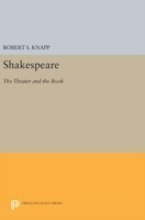 Shakespeare The Theater and the Book