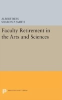 Faculty Retirement in the Arts and Sciences