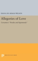 Allegories of Love Cervantes's