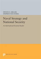 Naval Strategy and National Security An