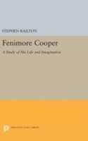 Fenimore Cooper A Study of His Life and Imagination