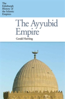 AYYUBID EMPIRE THE