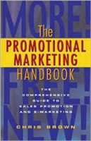 Promotional Marketing Handbook A Comprehensive Guide to Sales Promotion and E-marketing