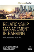 Relationship Management in Banking Principles and Practice