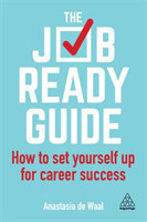 The Job-Ready Guide How to Set Yourself Up for Career Success
