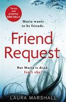 Friend Request The most addictive psychological thriller you'll read this year