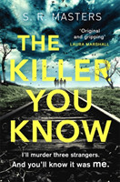 The Killer You Know 'Original and gripping' Laura Marshall