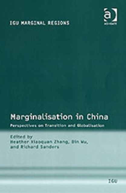 Marginalisation in China Perspectives on Transition and Globalisation