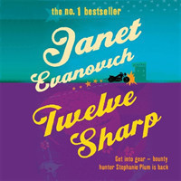 Twelve Sharp A hilarious mystery full of temptation, suspense and chaos