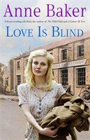 Love is Blind A gripping saga of war, tragedy and bitter jealousy