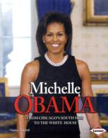 Michelle Obama From Chicago South Side to the White House