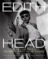 Edith Head The Fifty-Year Career of Hollywood's Greatest Costume Designer