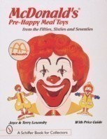 McDonald's (R) Pre-Happy Meal (R) Toys from the Fifties, Sixties, and Seventies