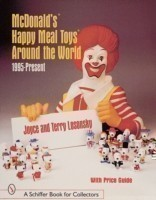 McDonald's (R) Happy Meal Toys (R) Around the World 1995-Present