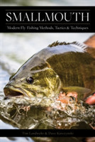 Smallmouth Modern Fly-Fishing Methods, Tactics, and Techniques