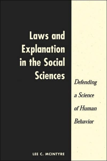 Laws And Explanation In The Social Sciences