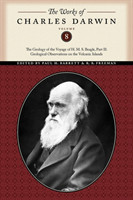 The Works of Charles Darwin, Volume 8 The Geology of the Voyage of the H. M. S. Beagle, Part II: Geological Observations on the Volcanic Islands