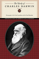 The Works of Charles Darwin, Volume 14 Monographs of the Fossil Lepadidae and the Fossil Balanidae