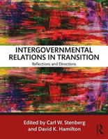 Intergovernmental Relations in Transition Reflections and Directions