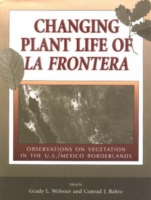 Changing Plant Life of La Frontera