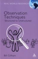 Observation Techniques Structured and Unstructured Approaches
