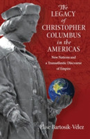 Legacy of Christopher Columbus in the Americas
