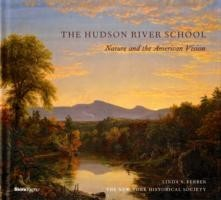 The Hudson River School Nature and the Americanvision