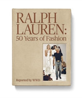 Ralph Lauren: 50 Years of Fashion Reported by WWD