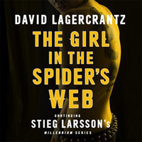 The Girl in the Spider's Web Continuing Stieg Larsson's Millennium Series