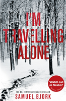 I'm Travelling Alone (Munch and Kruger Book 1)