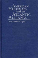 American Historians and the Atlantic Alliance