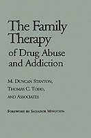The Family Therapy of Drug Abuse and Addiction