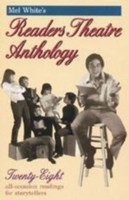 Mel White's Readers Theatre Anthology