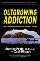 Outgrowing Addiction With Common Sense Instead of