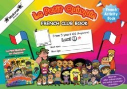 Le Petit Quinquin French club - Book 1 (Year 3)